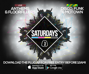 Advertisement – Plug nightclub, Sheffield, every Saturday, Anthems and Floor Fillers, Disco Funk and Motown. Click to visit the website