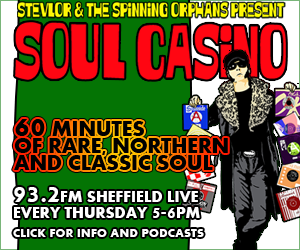 Soul Casino radio show – 60 Minutes of Rare, Northern and Classic Soul, click here for more information and podcasts